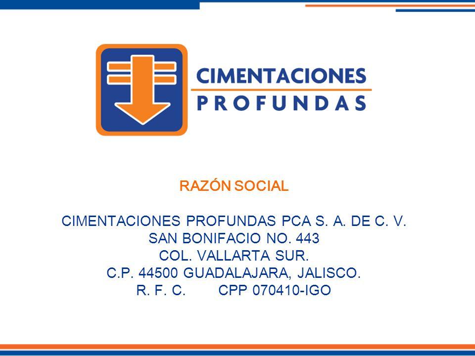 CIMENTACIONES PROFUNDAS PCA S. A. DE C. V. SAN BONIFACIO NO. 443