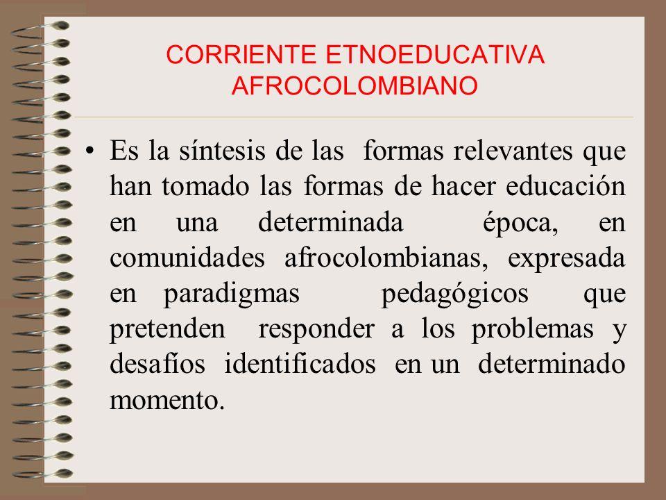 CORRIENTE ETNOEDUCATIVA AFROCOLOMBIANO