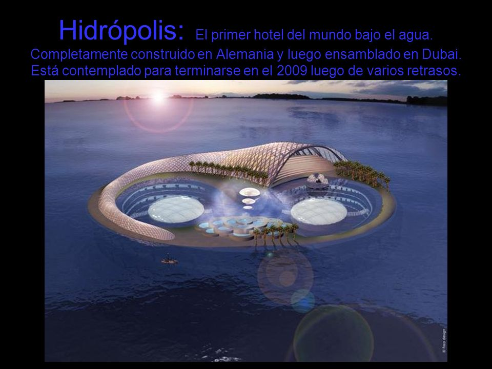Hidrópolis: El primer hotel del mundo bajo el agua