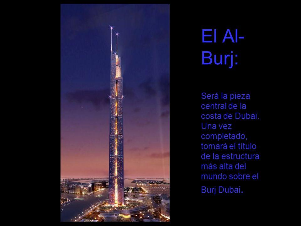 El Al-Burj: Será la pieza central de la costa de Dubai