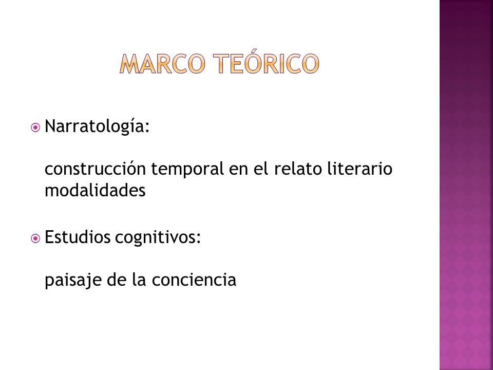 Marco teórico Narratología: construcción temporal en el relato literario modalidades.