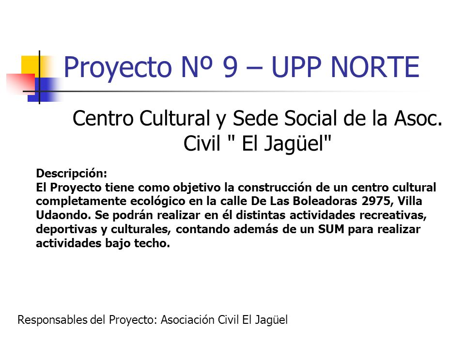 Centro Cultural y Sede Social de la Asoc. Civil El Jagüel
