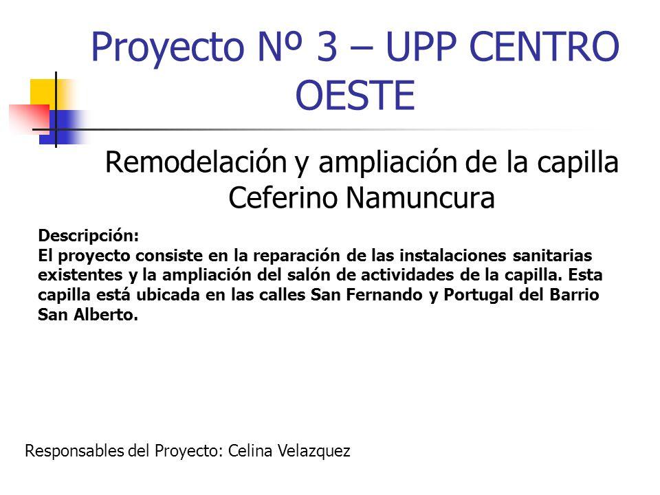 Proyecto Nº 3 – UPP CENTRO OESTE