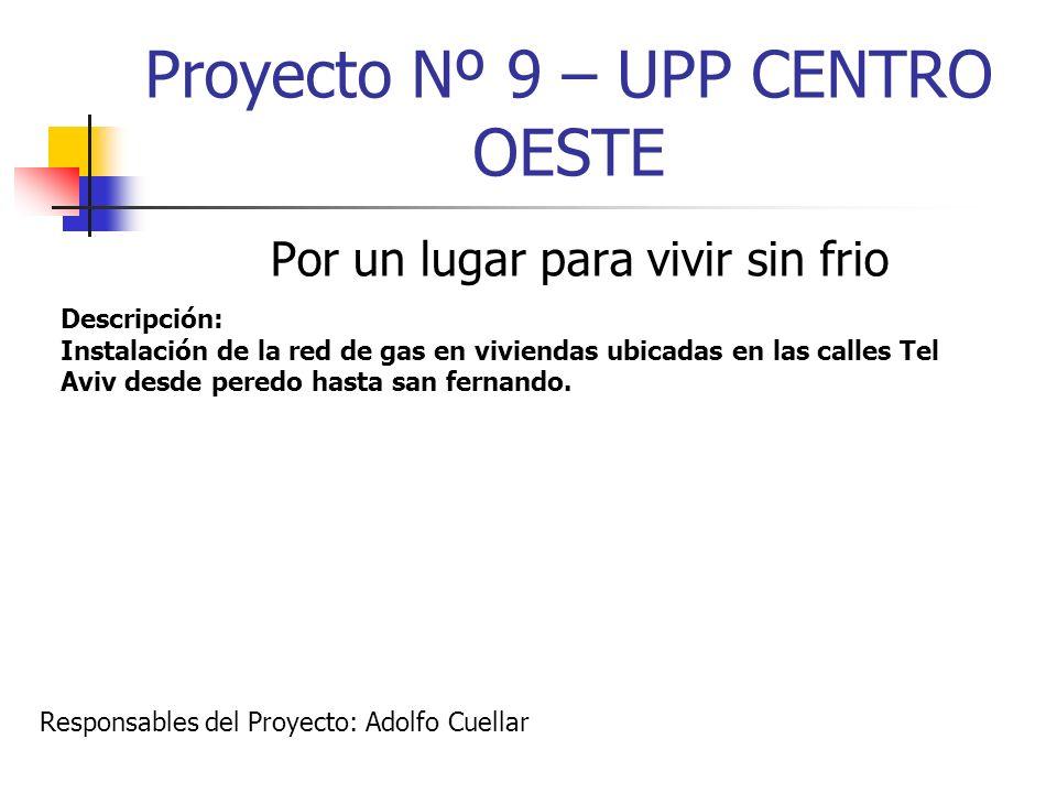 Proyecto Nº 9 – UPP CENTRO OESTE