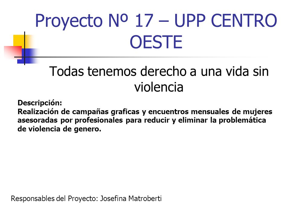 Proyecto Nº 17 – UPP CENTRO OESTE