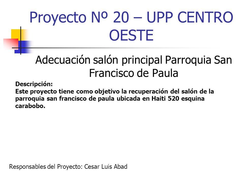 Proyecto Nº 20 – UPP CENTRO OESTE