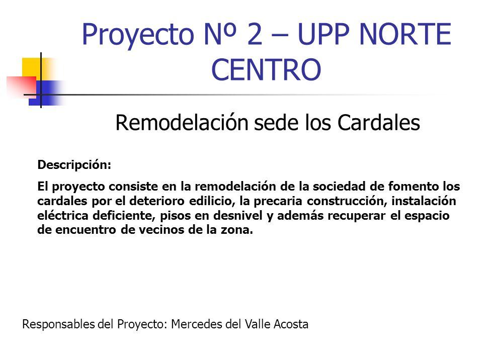 Proyecto Nº 2 – UPP NORTE CENTRO