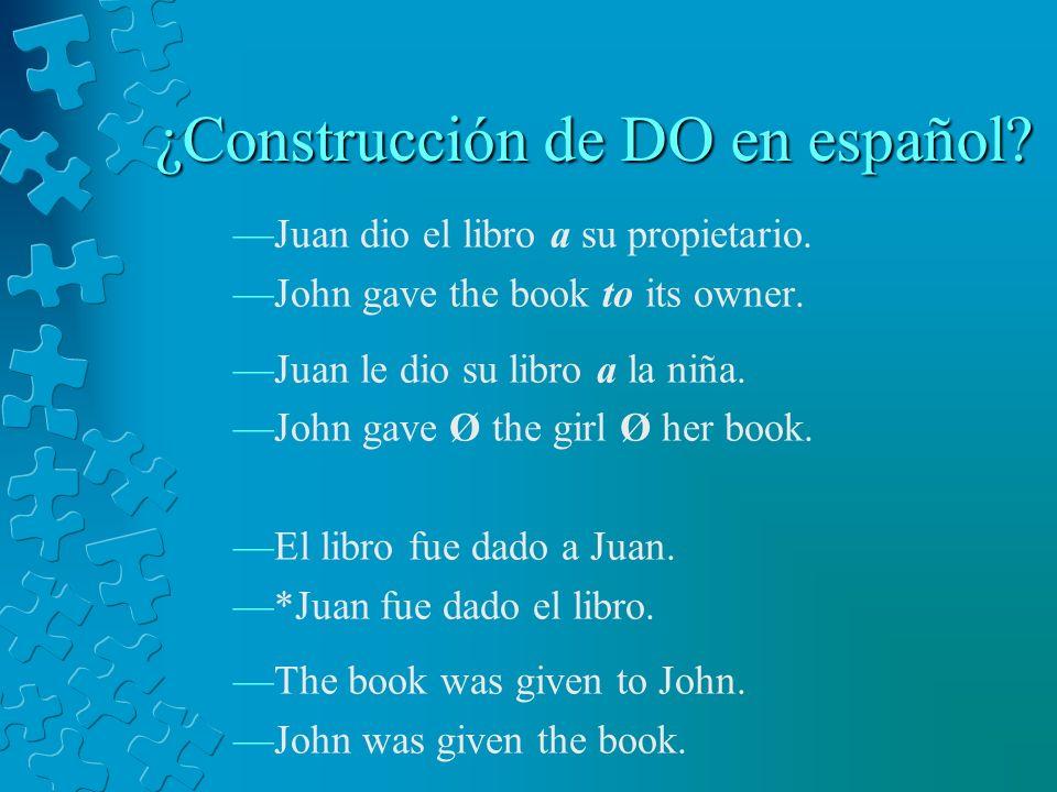 ¿Construcción de DO en español