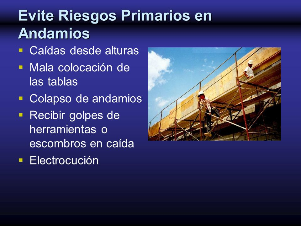 Evite Riesgos Primarios en Andamios