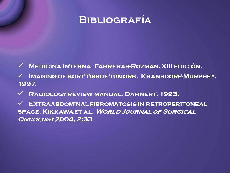Bibliografía Medicina Interna. Farreras-Rozman, XIII edición.