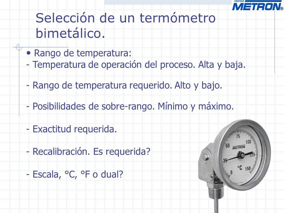 Selección de un termómetro bimetálico.
