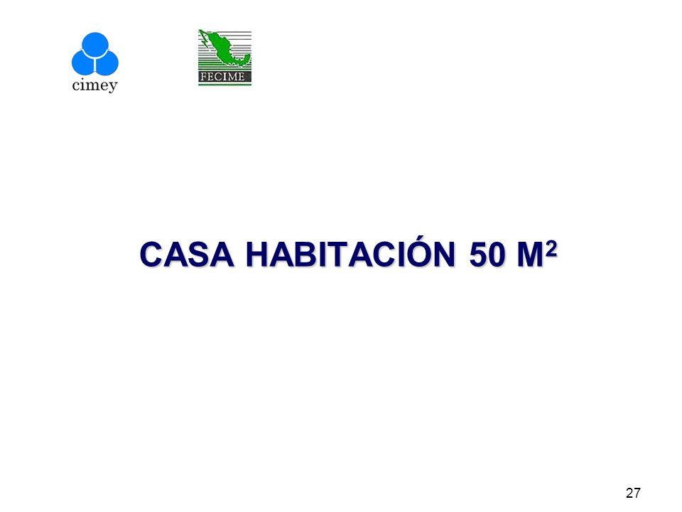 CASA HABITACIÓN 50 M2
