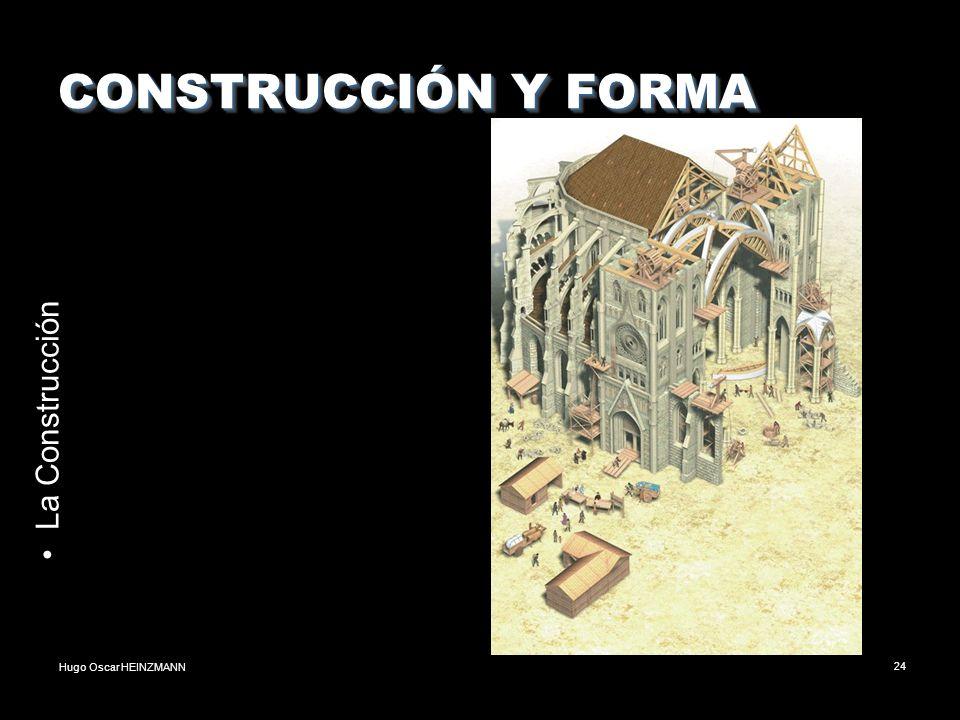 CONSTRUCCIÓN Y FORMA La Construcción