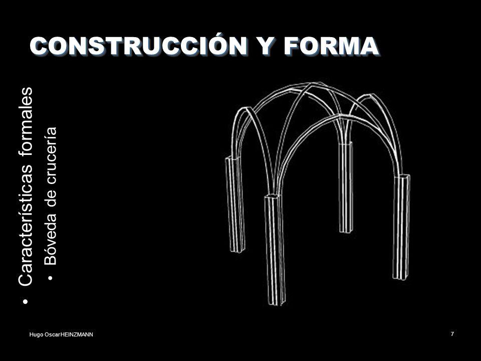 CONSTRUCCIÓN Y FORMA Características formales Bóveda de crucería