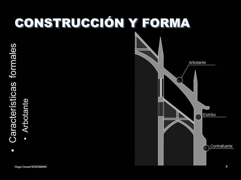 CONSTRUCCIÓN Y FORMA Características formales Arbotante