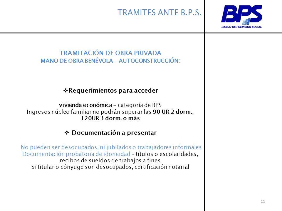 TRAMITES ANTE B.P.S. TRAMITACIÓN DE OBRA PRIVADA