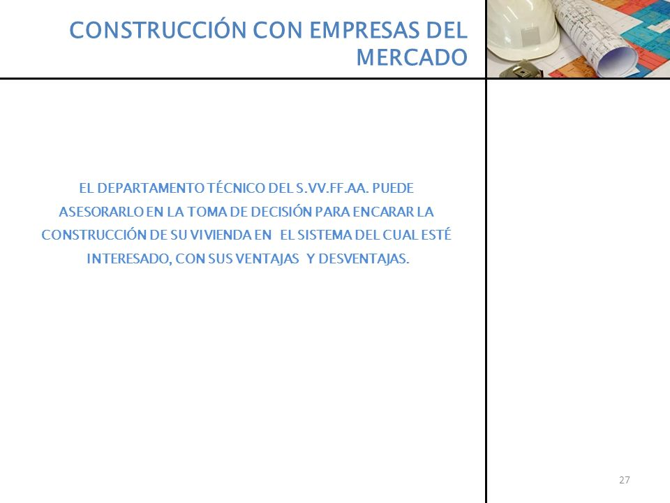 CONSTRUCCIÓN CON EMPRESAS DEL MERCADO