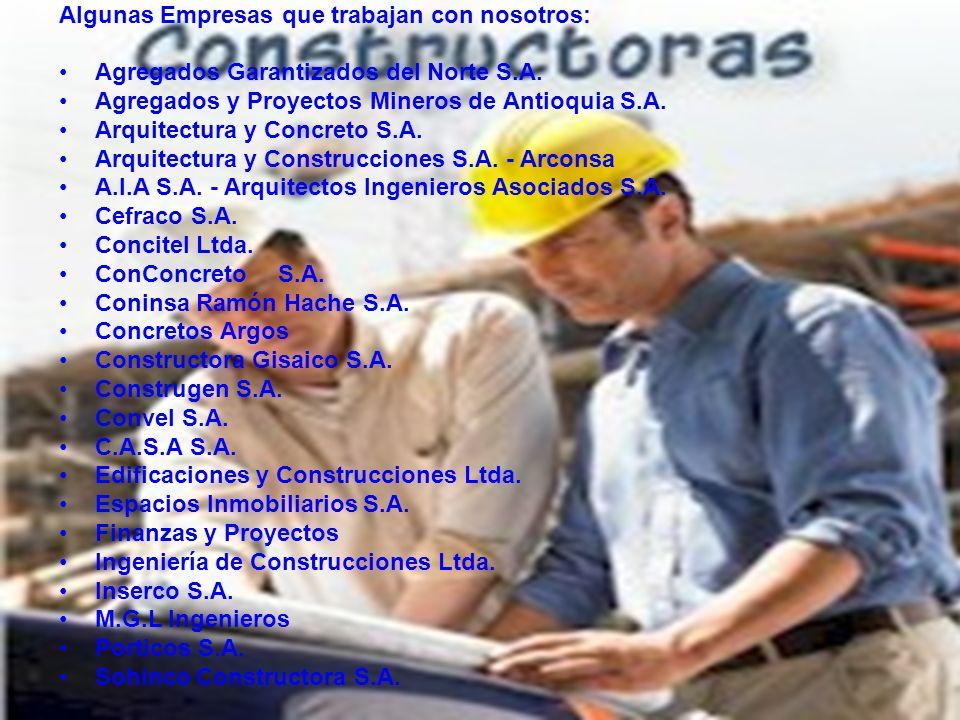 Algunas Empresas que trabajan con nosotros: