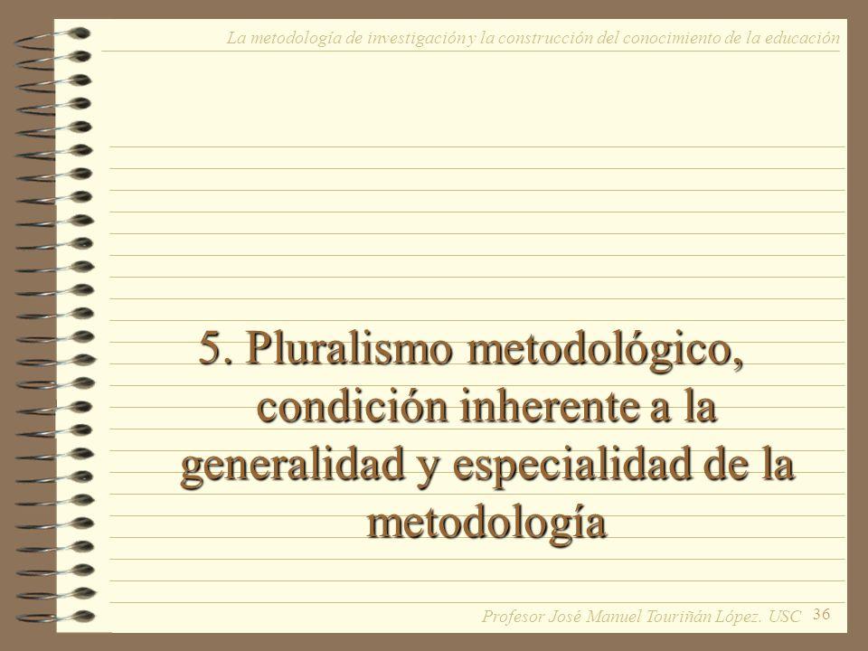 La metodología de investigación y la construcción del conocimiento de la educación