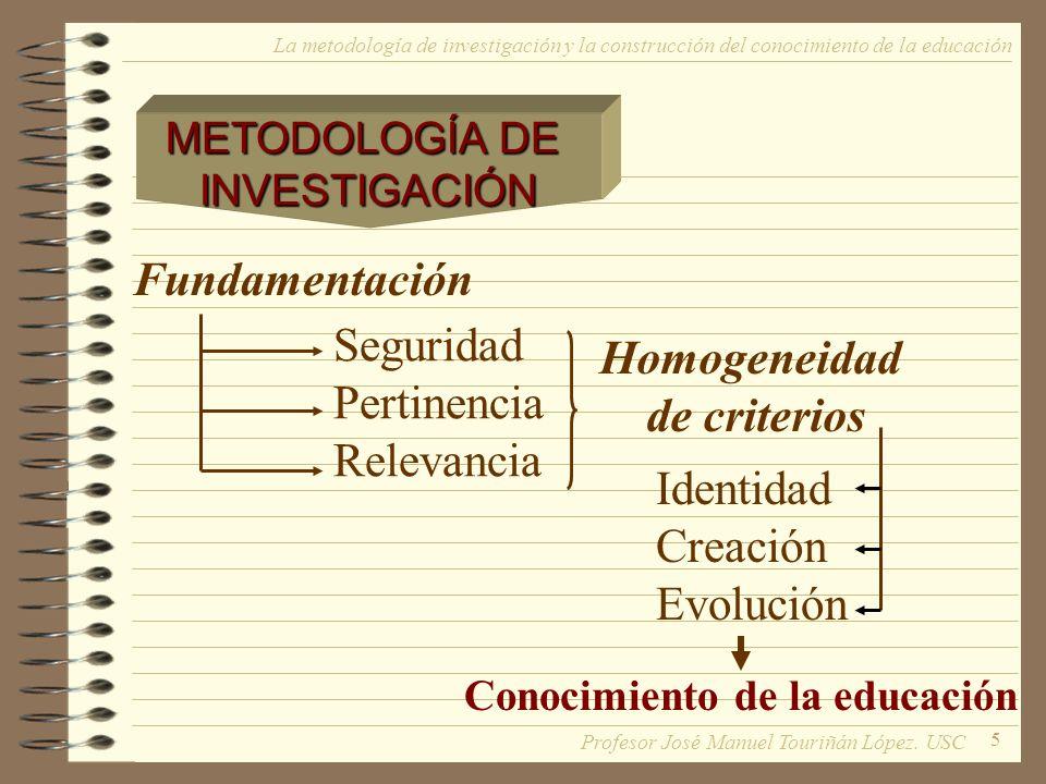 Homogeneidad de criterios