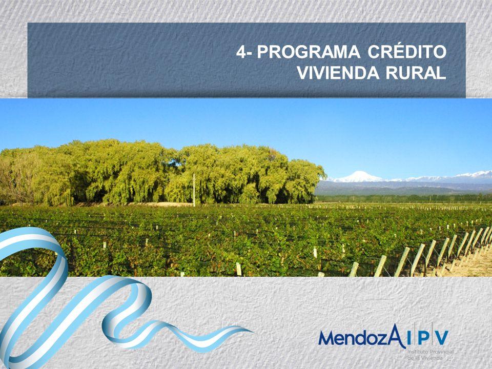 4- PROGRAMA CRÉDITO VIVIENDA RURAL
