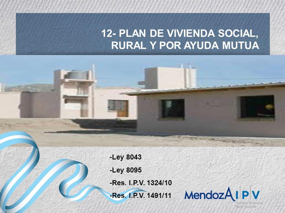 12- PLAN DE VIVIENDA SOCIAL, RURAL Y POR AYUDA MUTUA