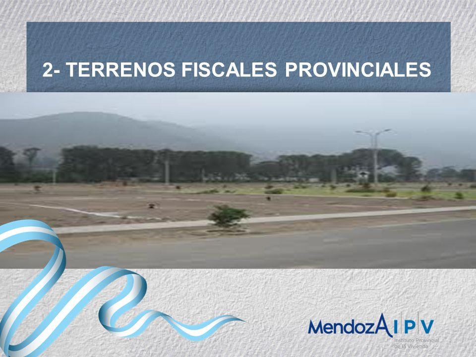 2- TERRENOS FISCALES PROVINCIALES