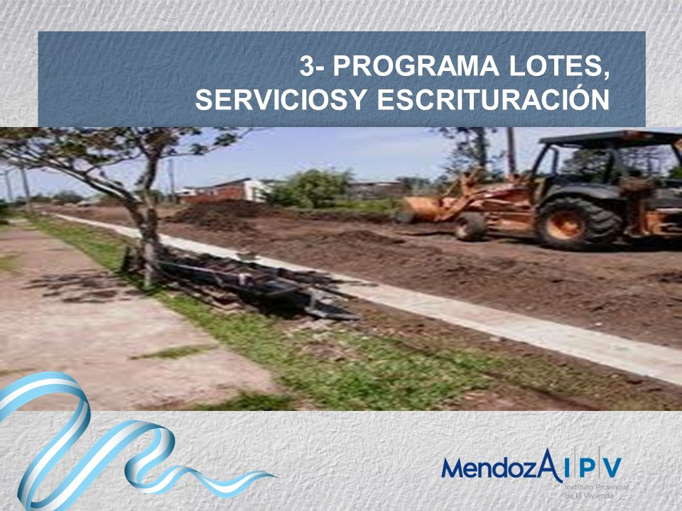 3- PROGRAMA LOTES, SERVICIOSY ESCRITURACIÓN