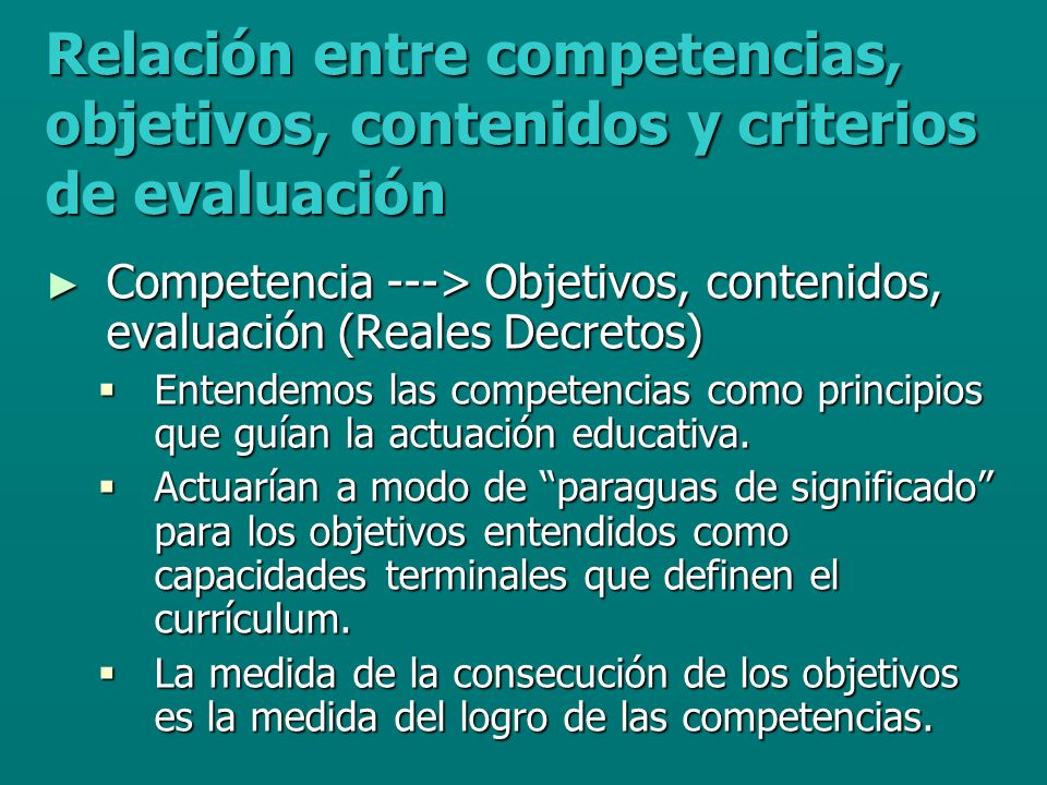 Relación entre competencias, objetivos, contenidos y criterios de evaluación