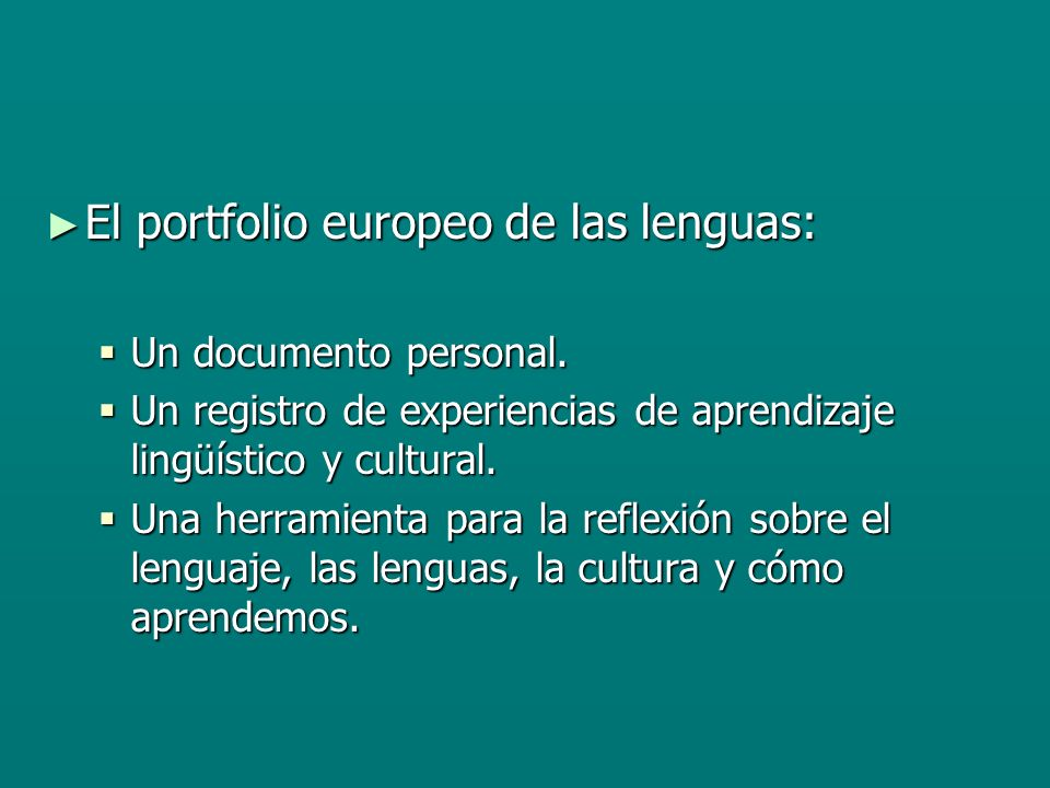 El portfolio europeo de las lenguas: