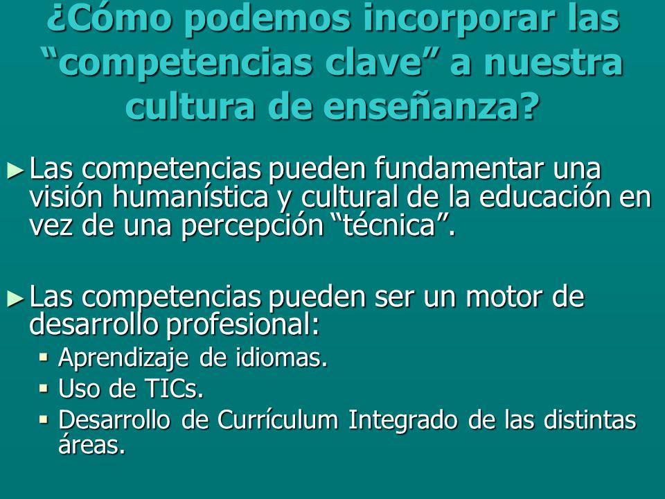 ¿Cómo podemos incorporar las competencias clave a nuestra cultura de enseñanza