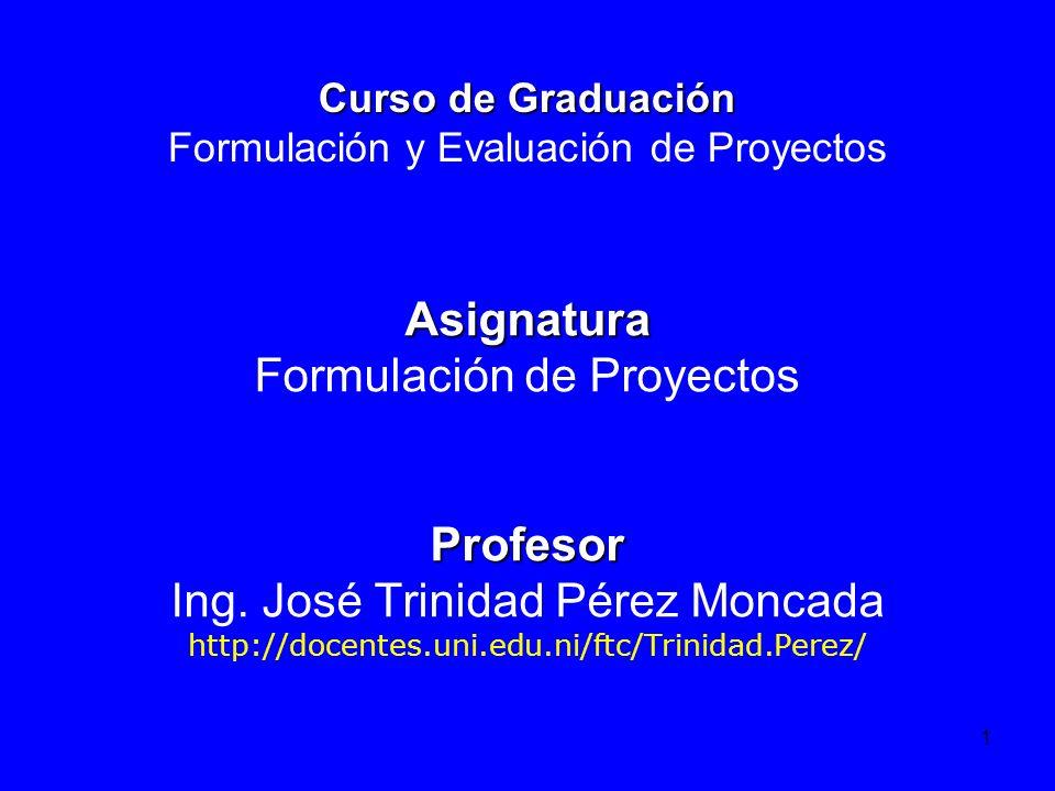 Curso de Graduación Formulación y Evaluación de Proyectos