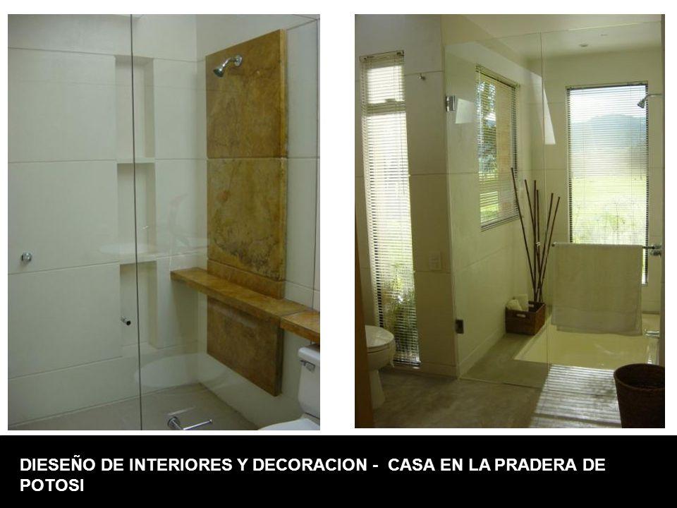 DIESEÑO DE INTERIORES Y DECORACION - CASA EN LA PRADERA DE POTOSI