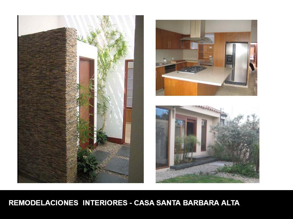 REMODELACIONES INTERIORES - CASA SANTA BARBARA ALTA