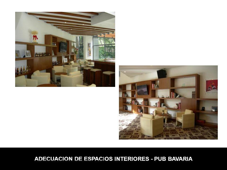 ADECUACION DE ESPACIOS INTERIORES - PUB BAVARIA