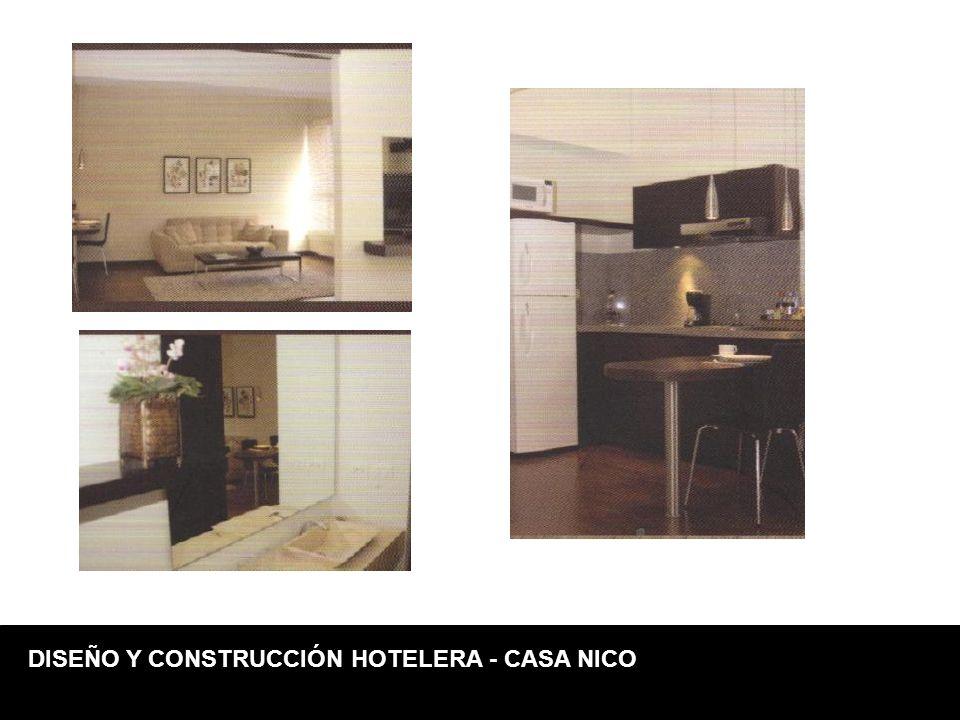 DISEÑO Y CONSTRUCCIÓN HOTELERA - CASA NICO