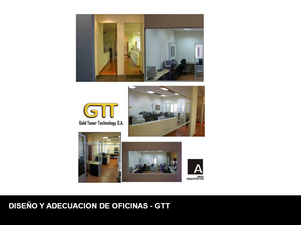 DISEÑO Y ADECUACION DE OFICINAS - GTT