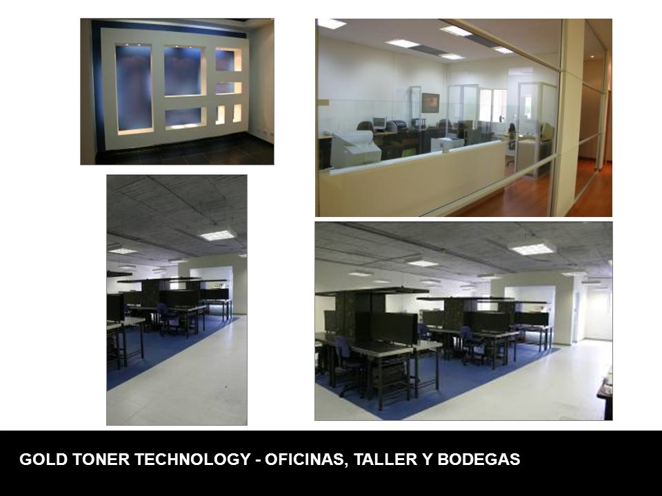 GOLD TONER TECHNOLOGY - OFICINAS, TALLER Y BODEGAS