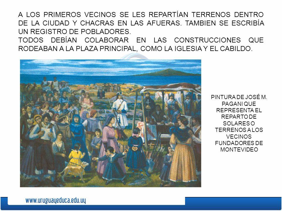 A LOS PRIMEROS VECINOS SE LES REPARTÍAN TERRENOS DENTRO DE LA CIUDAD Y CHACRAS EN LAS AFUERAS. TAMBIEN SE ESCRIBÍA UN REGISTRO DE POBLADORES.