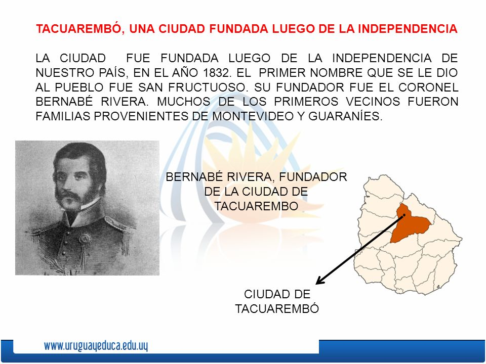 BERNABÉ RIVERA, FUNDADOR DE LA CIUDAD DE TACUAREMBO