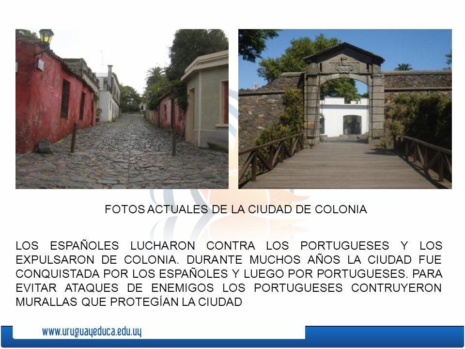 FOTOS ACTUALES DE LA CIUDAD DE COLONIA