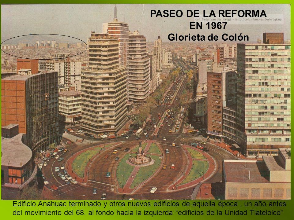 PASEO DE LA REFORMA EN 1967 Glorieta de Colón