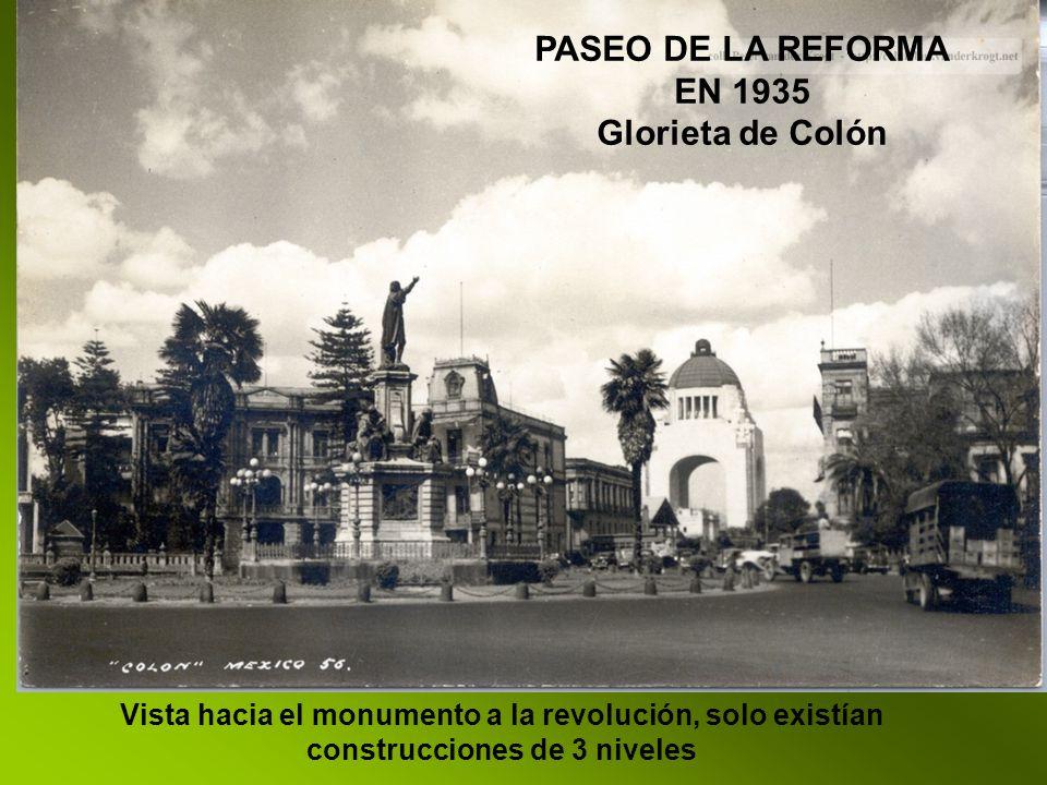 PASEO DE LA REFORMA EN 1935 Glorieta de Colón