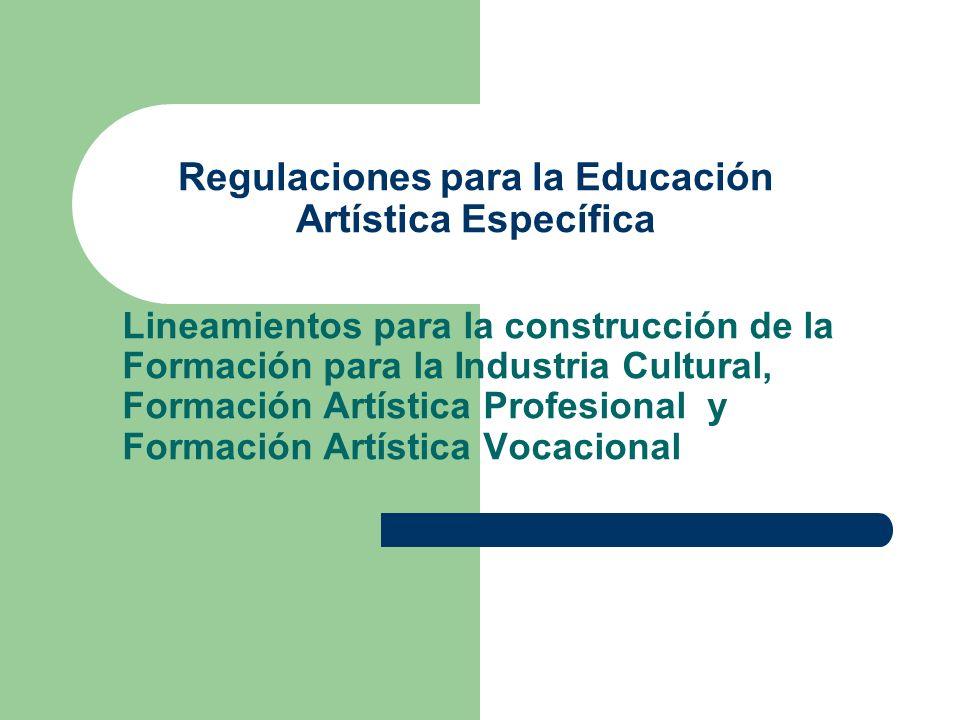 Regulaciones para la Educación Artística Específica