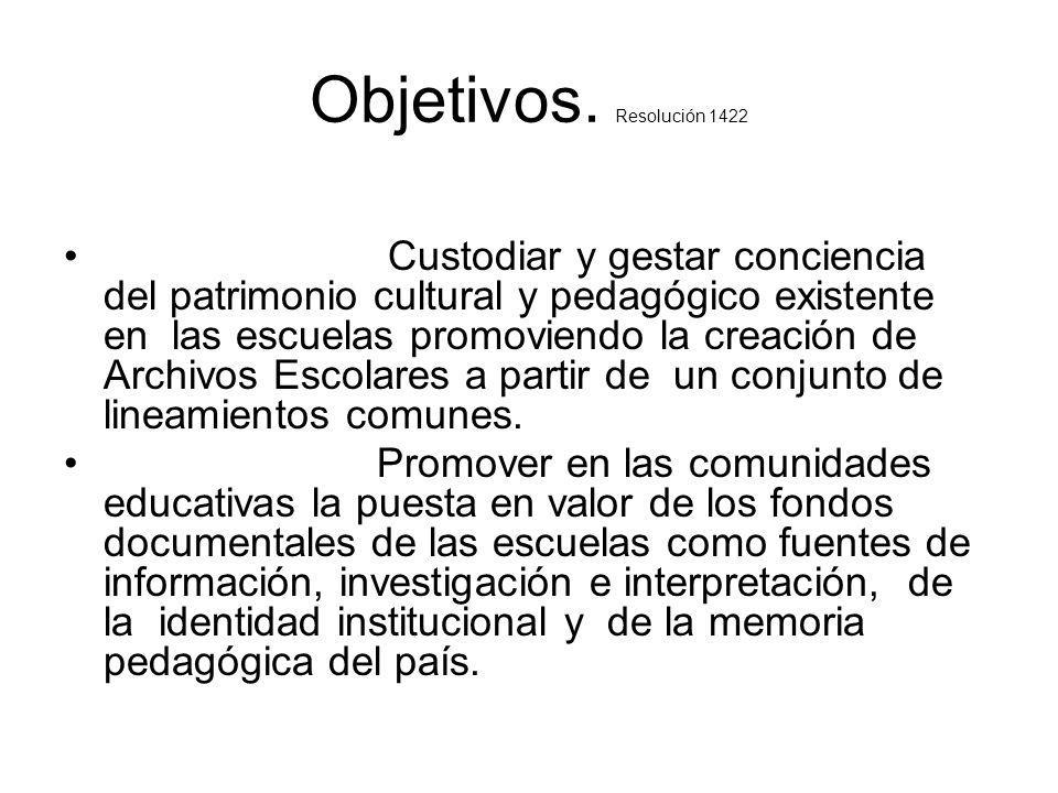 Objetivos. Resolución 1422