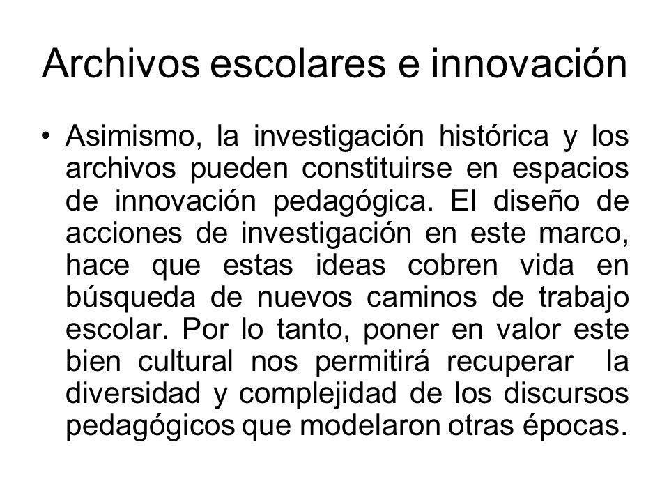 Archivos escolares e innovación