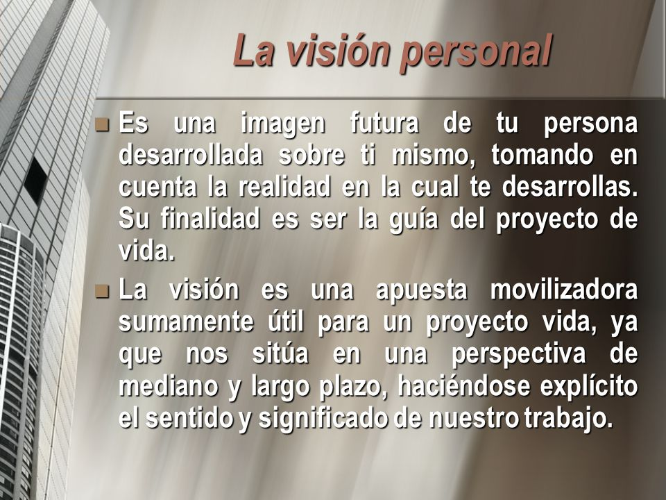 La visión personal