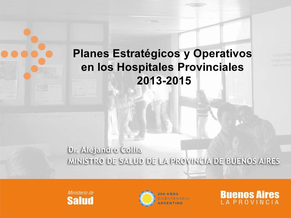 Planes Estratégicos y Operativos en los Hospitales Provinciales