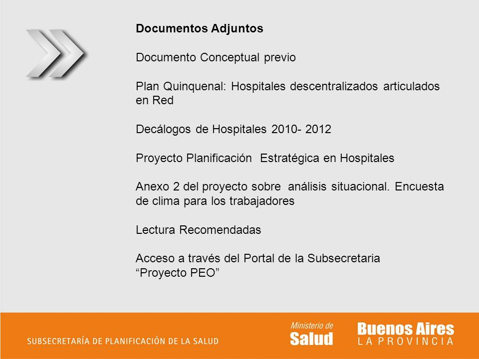 Documentos Adjuntos Documento Conceptual previo. Plan Quinquenal: Hospitales descentralizados articulados en Red.