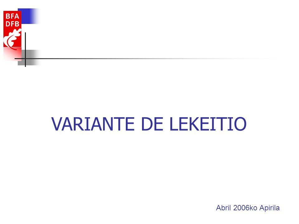 VARIANTE DE LEKEITIO Abril 2006ko Apirila
